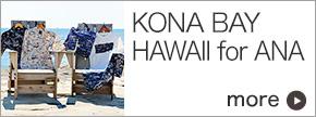 Kona Bay Hawaii for ANA