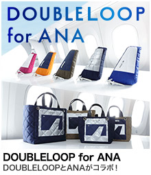DOUBLELOOP for ANA