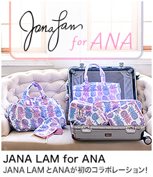 JANA LAM for ANA