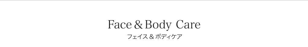 Face&Body Care