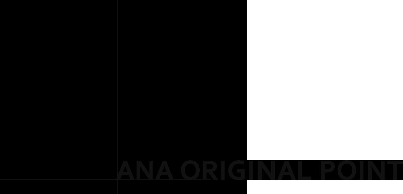 ANA ORIGINAL POINT