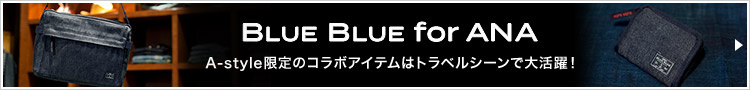 BLUE BLUE for ANA